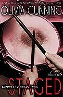 Staged (Exodus End World Tour Book 3)