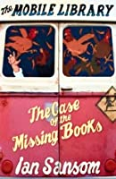 The Case of the Missing Books (Mobile Library Mystery, #1)