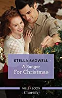 A Ranger For Christmas (Men of the West Book 40)