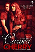 Carved in Cherry ( The Curse Collectors Series Book 1)
