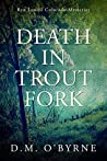 Death in Trout Fork: Ryn Lowell Colorado Mysteries