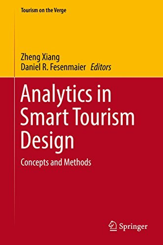 Analytics in Smart Tourism Design Concepts and Methods (Tourism on the Verge)