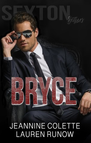 Bryce (Sexton Brothers, #2)