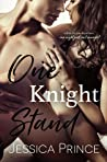 One Knight Stand by Jessica Prince