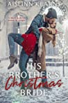His Brother's Christmas Bride