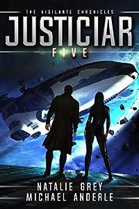 Justiciar (The Vigilante Chronicles, #5)