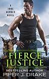 Fierce Justice (True Heroes, #5)