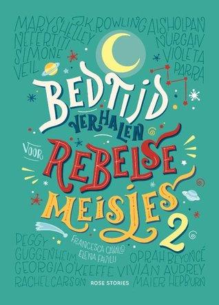 Bedtijdverhalen voor rebelse meisjes #2 by