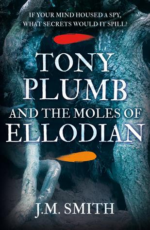 Tony Plumb and the Moles of Ellodian