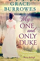 My One and Only Duke (Dukes in Disgrace, #1)