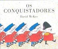 Conquistadores, Os