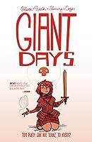 Giant Days, tom 5: Jak nie teraz, to kiedy? (Giant Days, #5)