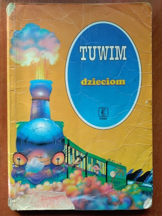 Tuwim Dzieciom By Julian Tuwim