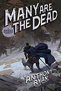 Many Are the Dead (Raven's Shadow #3.6)