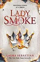 Lady Smoke (The Ash Princess Trilogy)