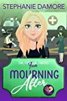 Mourning After (The Funeral Fakers #4)