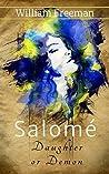 Salomé: Daughter or Demon (Salomé - Daughter of the night Book 1)