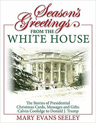 Christmas Cards Messages.Season S Greetings From The White House The Stories Of