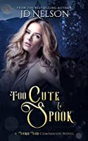 Too Cute to Spook (Wicked Ways)
