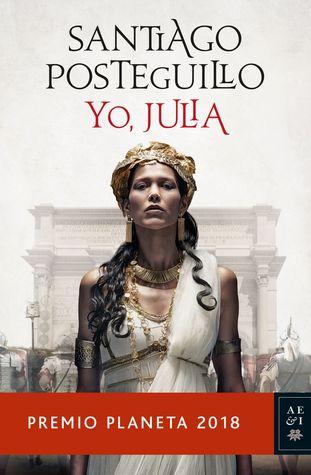 Yo, Julia by Santiago Posteguillo
