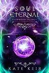 Soul Eternal (Everwood Trilogy Book 3)