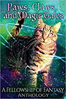Paws, Claws, and Magic Tales (Fellowship of Fantasy, #5)