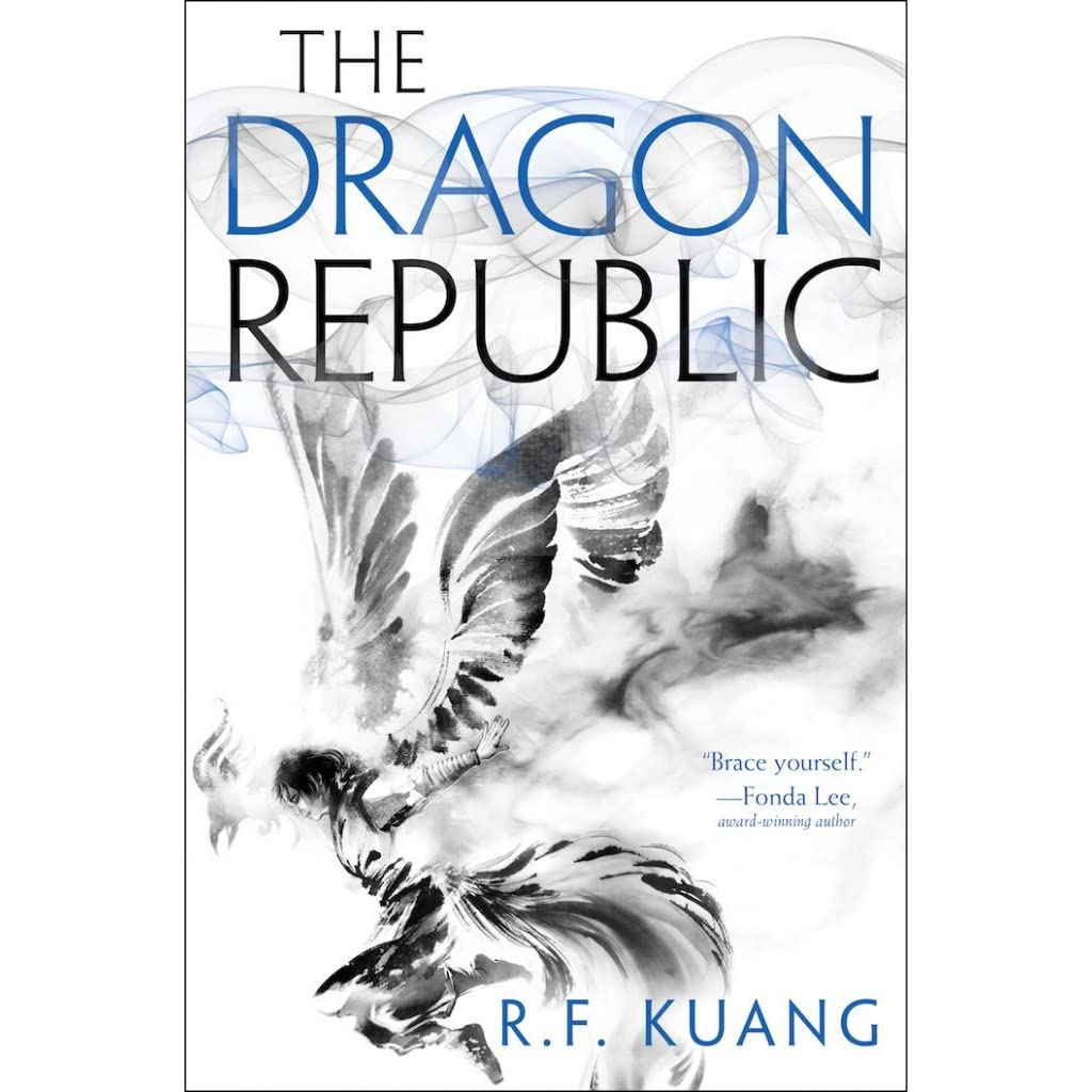 The Dragon Republic (The Poppy War, #2) by R F  Kuang