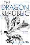 The Dragon Republic (The Poppy War, #2) by R.F. Kuang
