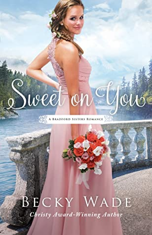 Sweet on You (A Bradford Sisters Romance, #3)