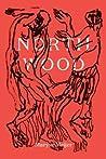 Northwood: A Novella