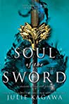 Soul of the Sword (Shadow of the Fox, #2) by Julie Kagawa