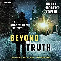 Beyond the Truth: A Detective Byron Mystery