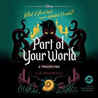 Part of Your World: A Twisted Tale: A Twisted Tale Series, book 5