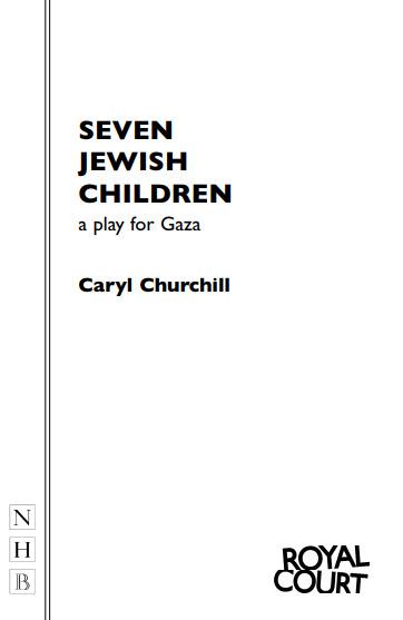 Seven Jewish Children: a play for Gaza