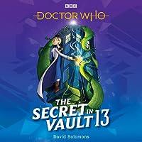 The Secret in Vault 13 (Doctor Who)