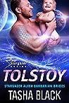 Tolstoy (Stargazer Alien Barbarian Brides, #1)