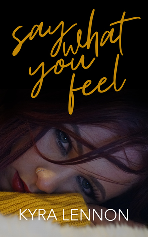 Say What You Feel (Chaos and Consent #2)