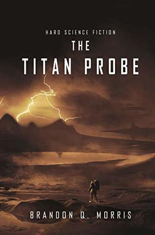 The Titan Probe: Hard Science Fiction