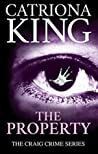 The Property (Craig Crime Series, #19)