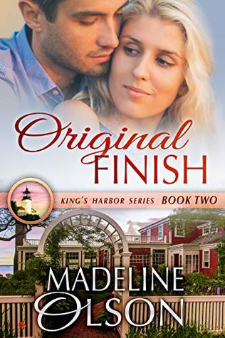 Original Finish (King's Harbor Book 2)