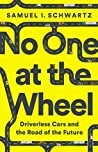 No One at the Wheel by Samuel I. Schwartz