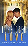 Forbidden Love (The Power of Love Series Book 1)