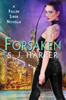 Forsaken (Fallen Siren, #2.5)