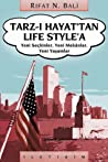 Tarz-ı Hayattan Life Style'a: Yeni Seçkinler, Yeni Mekanlar, Yeni Yaşamlar
