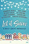 Let It Snow: A Holly Grove Anthology