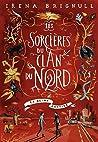 Les sorcières du Clan du Nord (Tome 2) - La reine captive