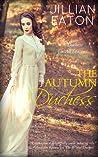 The Autumn Duchess (A Duchess for All Seasons #4)