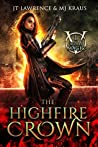 The HighFire Crown (Blood Magic #1)