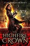The HighFire Crown (Blood Magic #1)