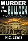 Murder in the Bullock (An Amy King Cozy Mystery Book 4)